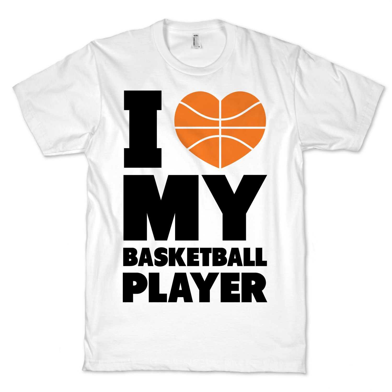 Cotton I Love My Basketball Player Crewneck T Shirt Funny